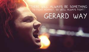 Gerard Way, we'll always fight