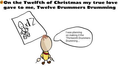 Twelve Drummers Drumming Comic by SuperJets