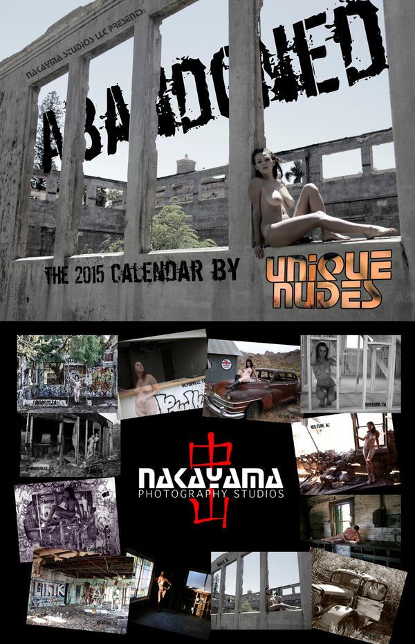 The 2015 Unique Nudes Abandoned Calendar by UniqueNudes