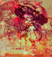 ..Are you ready? by Arisu-o3o