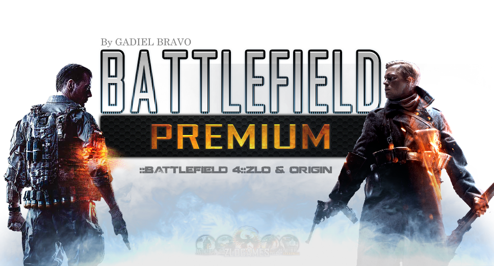 [Battlefield 4] ZLO & Origin::OFICIAL::
