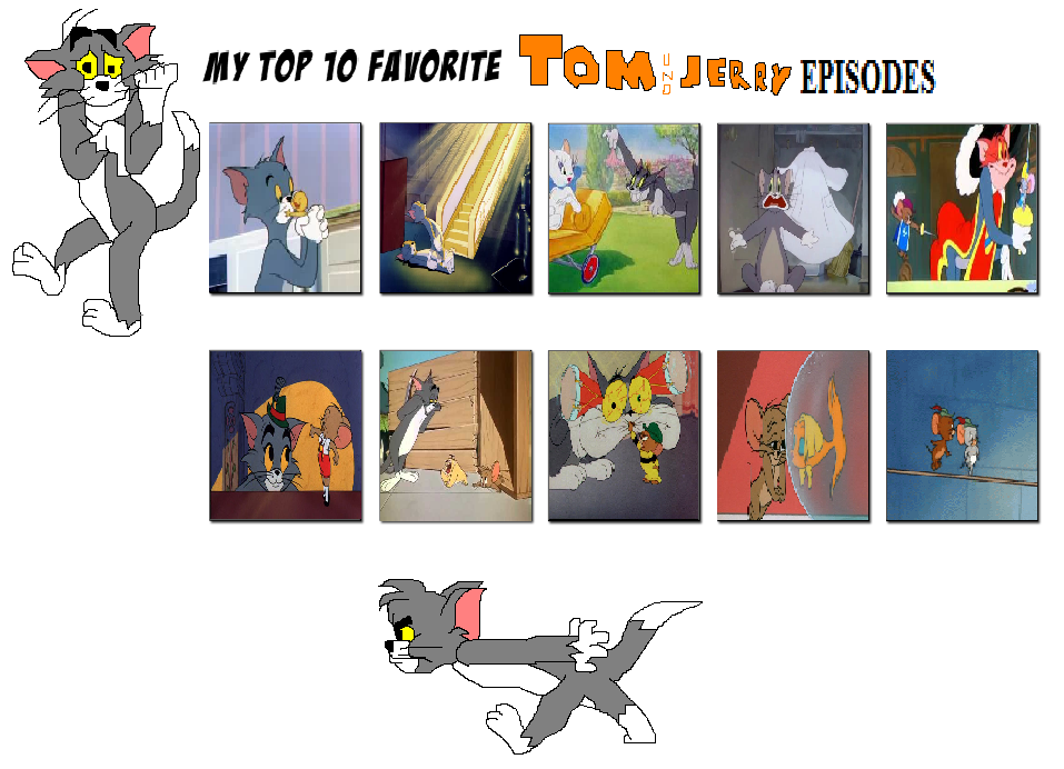 My Top 10 Favorite Tom And Jerry Episodes by J-Cat on DeviantArt