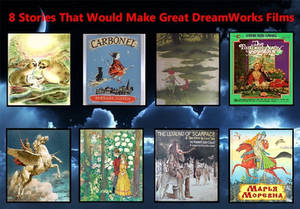 8 Stories That Would Make Great Dreamworks Films