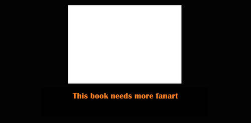 This Book Needs More Fanart Template
