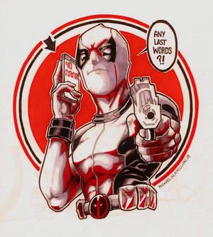 Deadpool calling your mama :D