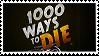 1000 Ways To Die Stamp
