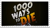 1000 Ways To Die Stamp by creamy-mocha