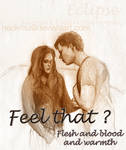Jacob to Bella: Feel that ?