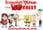 Spongebob, Phineas, and the Loud Falls