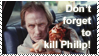 Kill Philip Stamp by StirFryKitty