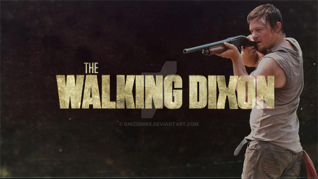 The Walking Dixon - by GinzoMike