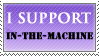 I Support In-The-Machine Stamp by In-The-Zone