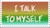 Talk To Myself Stamp
