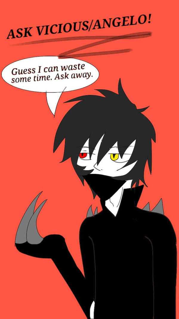 Ask Vicious/Angelo! ~ by Saviour-Of-The-Fate