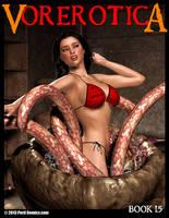 VOREROTICA 15 ON SALE NOW! by PerilComics