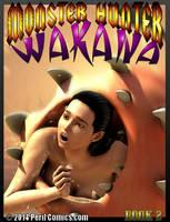 MONSTER HUNTER WAKANA 2 AVAILABLE NOW! by PerilComics