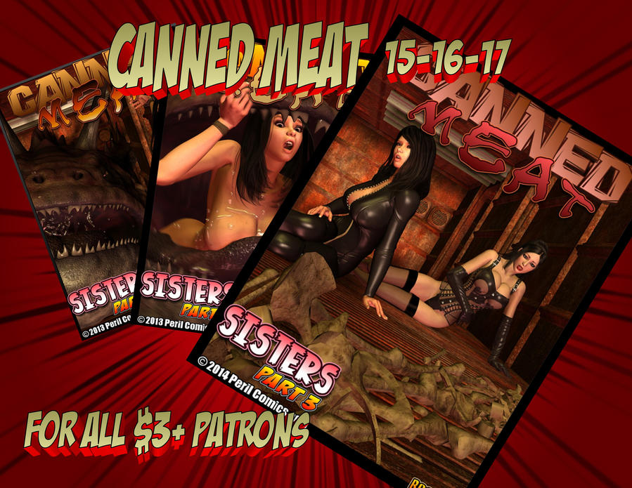 CANNED MEAT 15-17 Available for all My $3+ Patrons by PerilComics