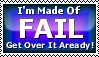 + I'm Made Of Fail + by LeSheketai
