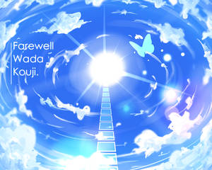 Farewell, Wada Kouji.