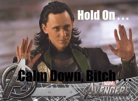 Loki: Calm Down by PoppycockFanatic13