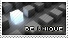Be Unique by PhysicalMagic