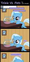Trixie Vs. Pets