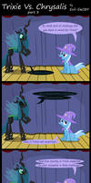 Trixie Vs. Chrysalis (part 3)