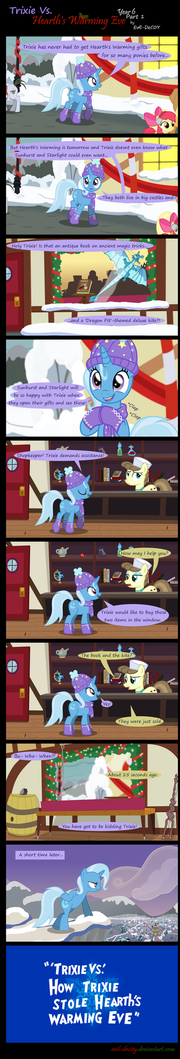 Trixie Vs. Hearth's Warming Eve: Year 6 (Part 1) by Evil-DeC0Y