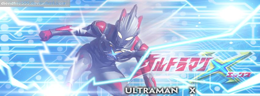 Ultraman X Facebook Cover By Diendfire555 On Deviantart