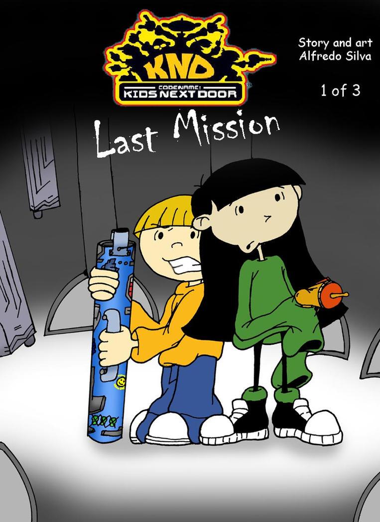 Kids Next Door Last Mission by alfredofroylan2