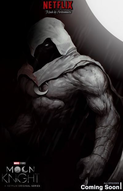 Netflix Moon Knight poster by ArkhamNatic on DeviantArt
