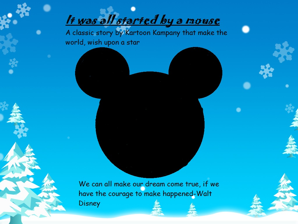 It was all started by a mouse title by Stephen524