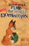 Foxes for World Domination