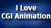 I Love CGI Animation by Madame-Kikue
