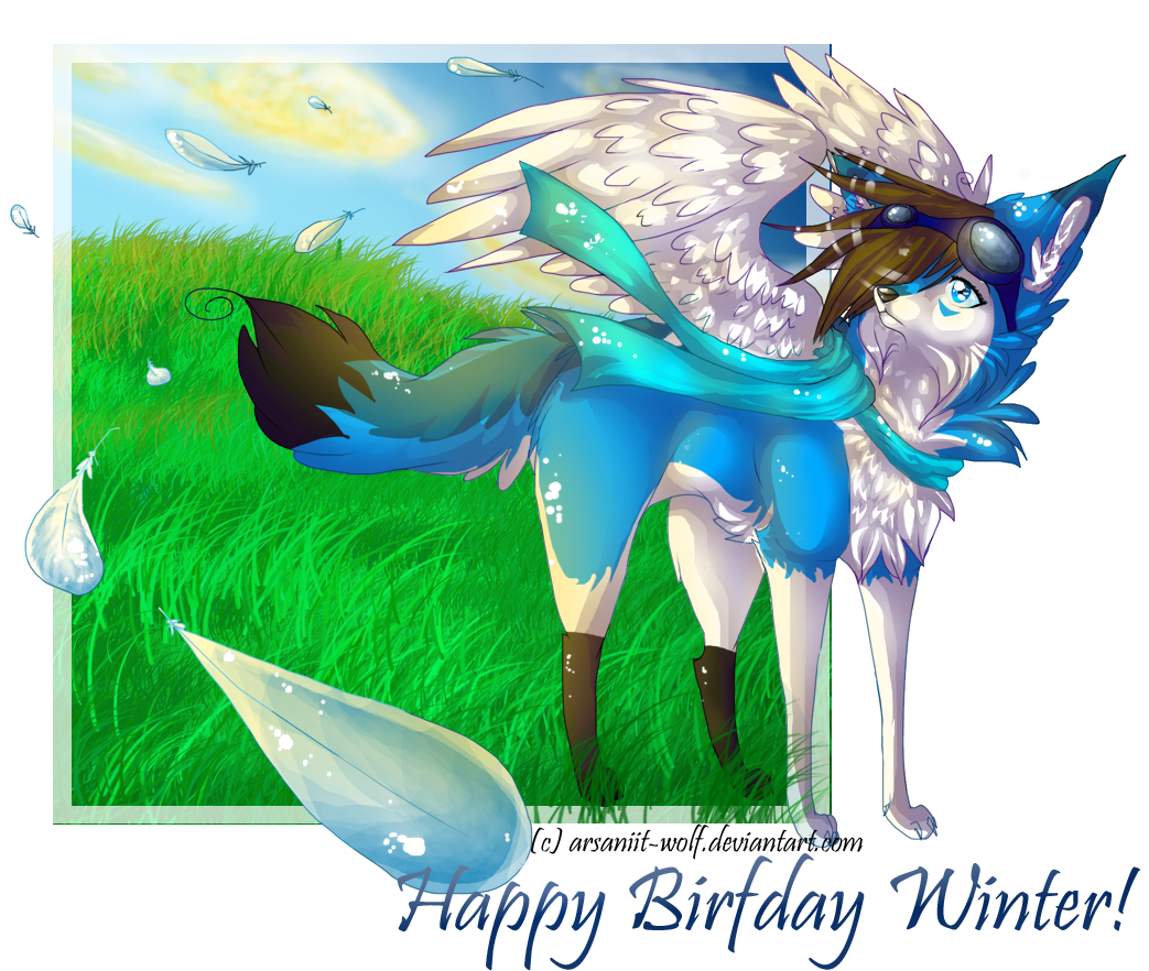 .: + Happy Birfday Winter + :. by Arsaniit-Wolf