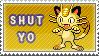 Shut Yo Meowth by Kiwi-chu