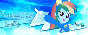 Rainbow Dash Signature: Loyalty