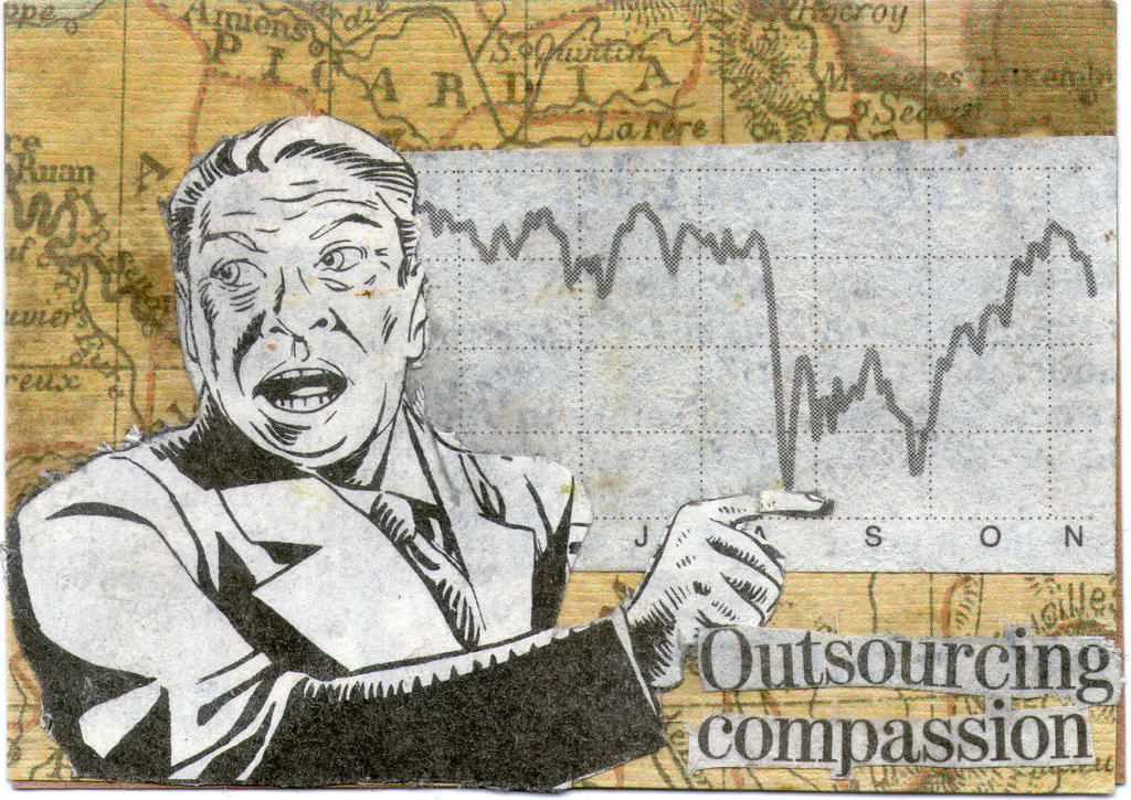 Outsourcing-compassion by ScottMan2th