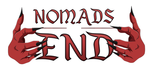 Nomads End!