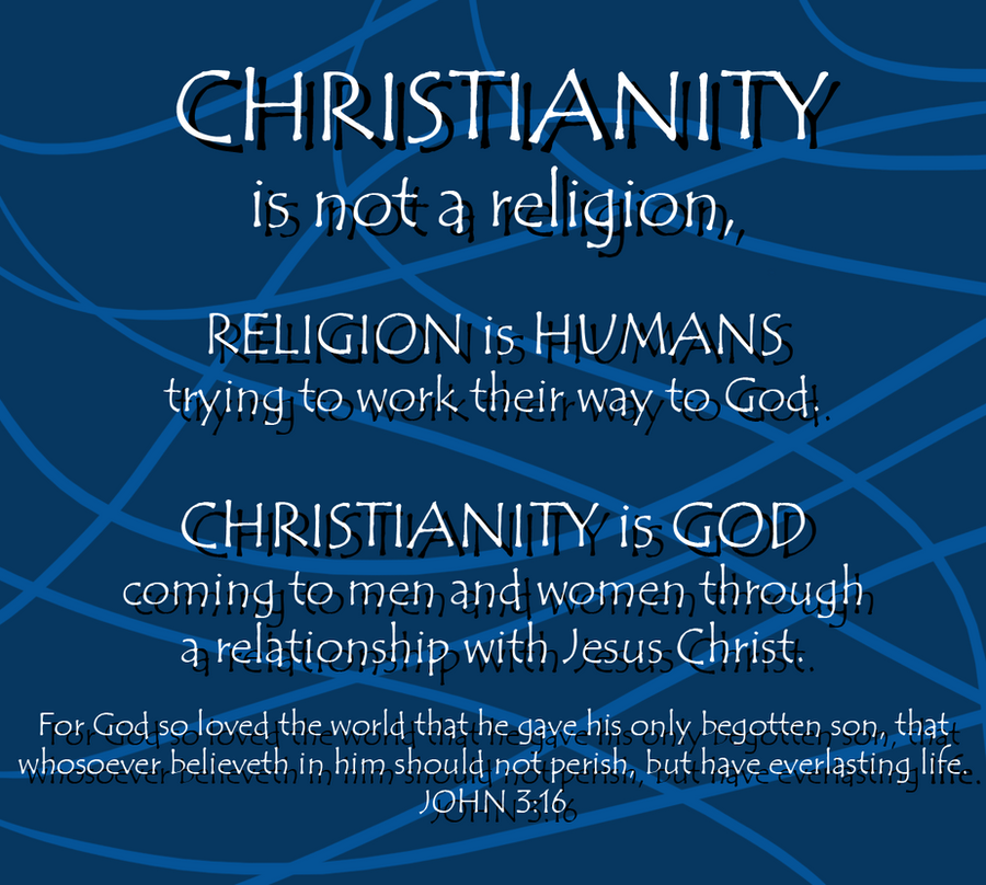oreilly christianity not religion a relationship