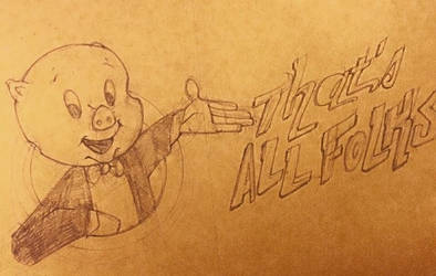 That's all Folks! by grodzqm8