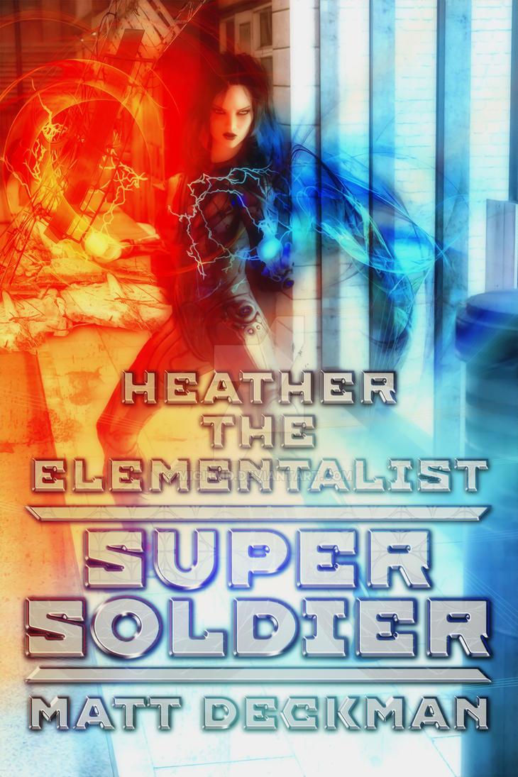 Heather The Elementalist - Super Soldier by Migitmd