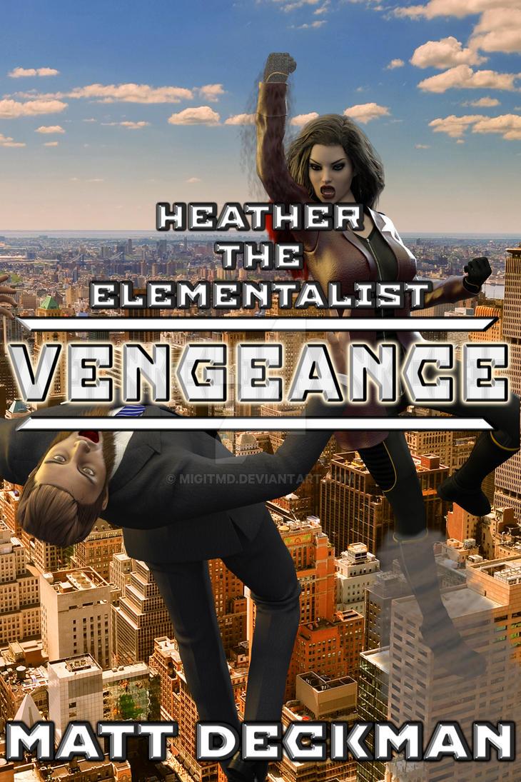 Heather the Elementalist - Vengeance R4 by Migitmd