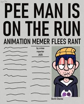 pee man is on the run