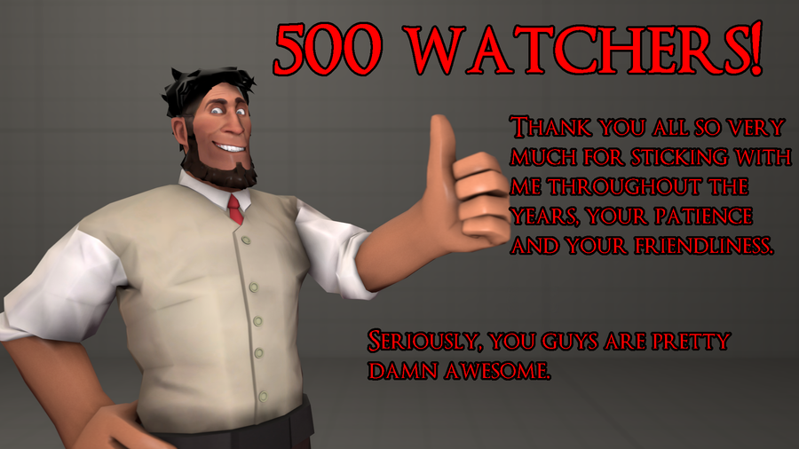 SFM - 500 watcher milestone pic thing by Stormbadger