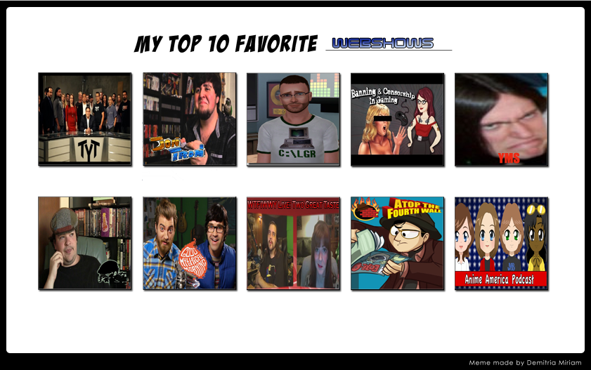 Top 10 Favorite Webshows by Chibifangirl01