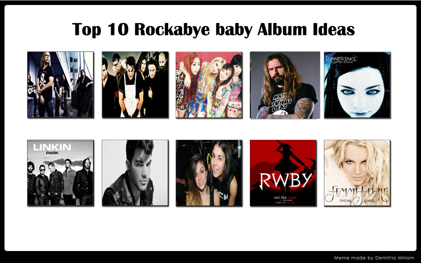 Top 10 RockaBye Baby Albums I Want to Happen by Chibifangirl01