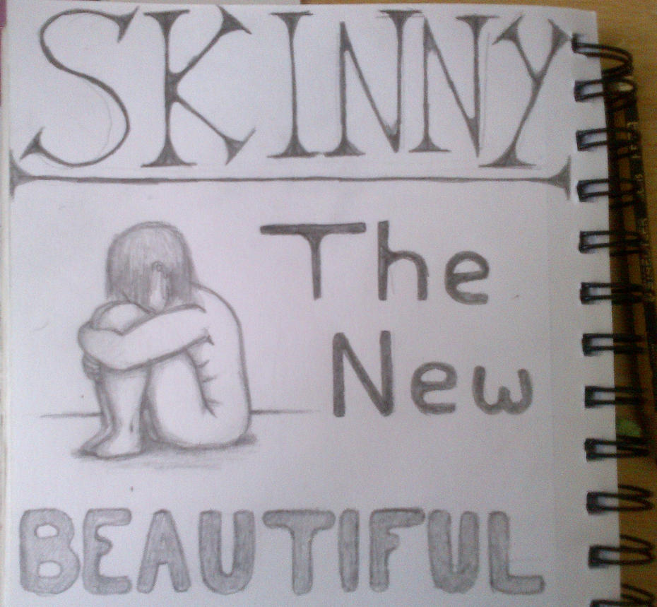Skinny: The New Beautiful by FirePrincess97