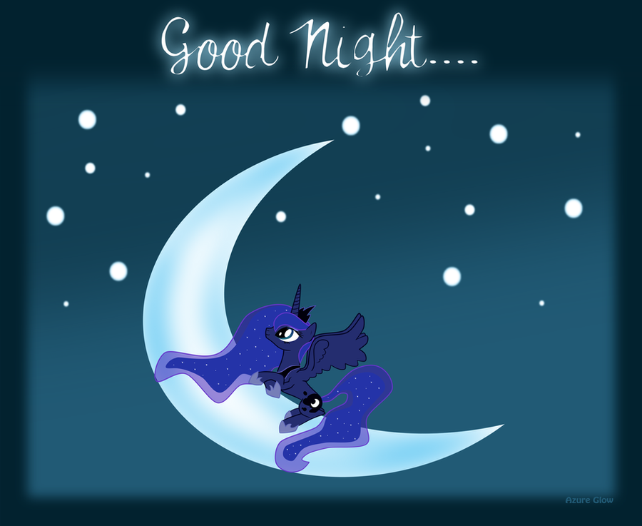 Luna says.... Good night... by mlpAzureGlow