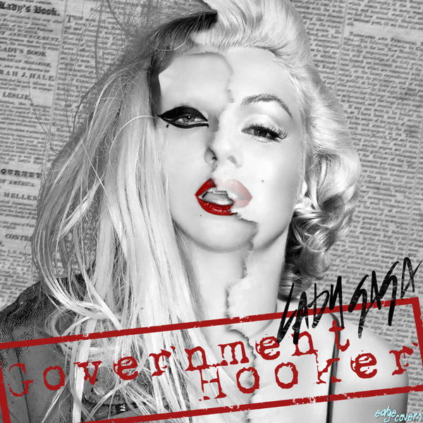 Lady Gaga - Government Hooker by MonstaKidd